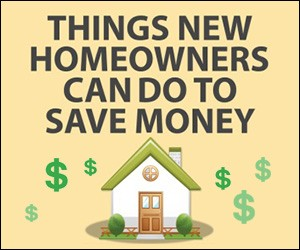 THINGS NEW HOMEOWNERS CAN DO TO SAVE MONEY