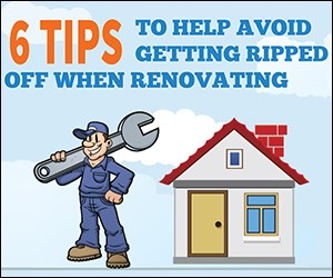6 TIPS TO HELP AVOID GETTING RIPPED OFF WHEN RENOVATING